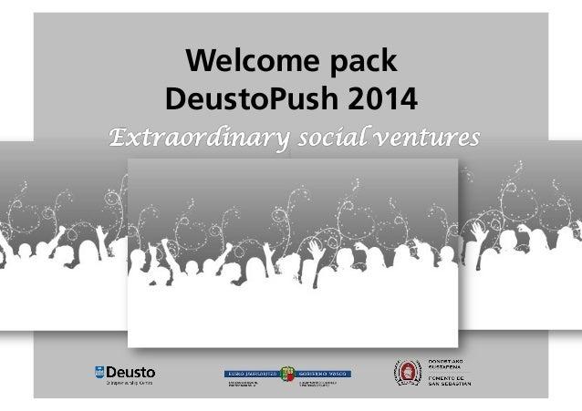 Welcome pack DeustoPush 2014  2/4/14    1