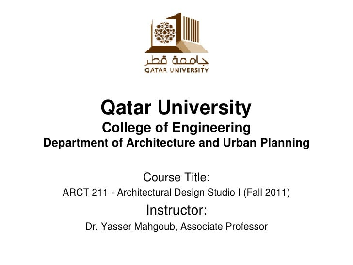 Qatar University           College of EngineeringDepartment of Architecture and Urban Planning                     Course ...