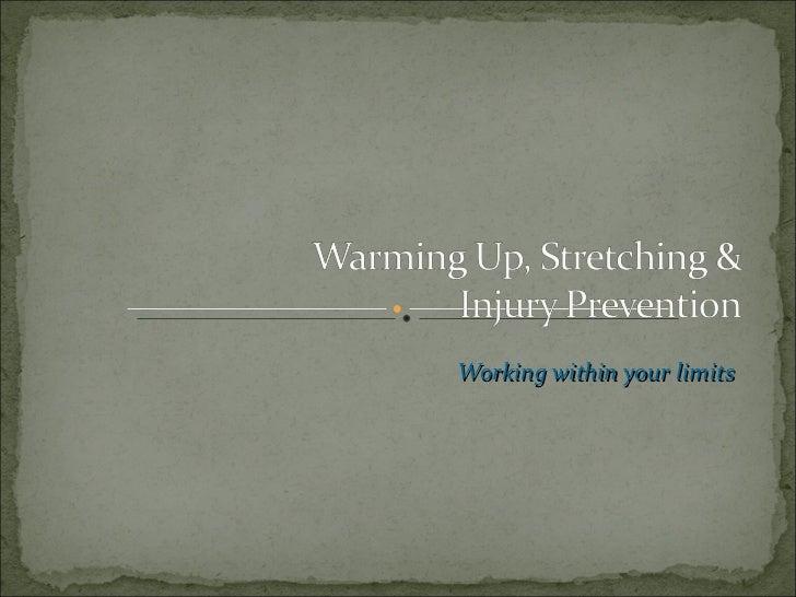 Warm up, stretching & injury prevention