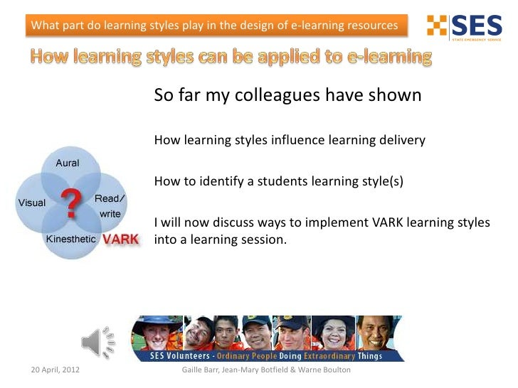 What part do learning styles play in the design of e-learning resources                       So far my colleagues have sh...