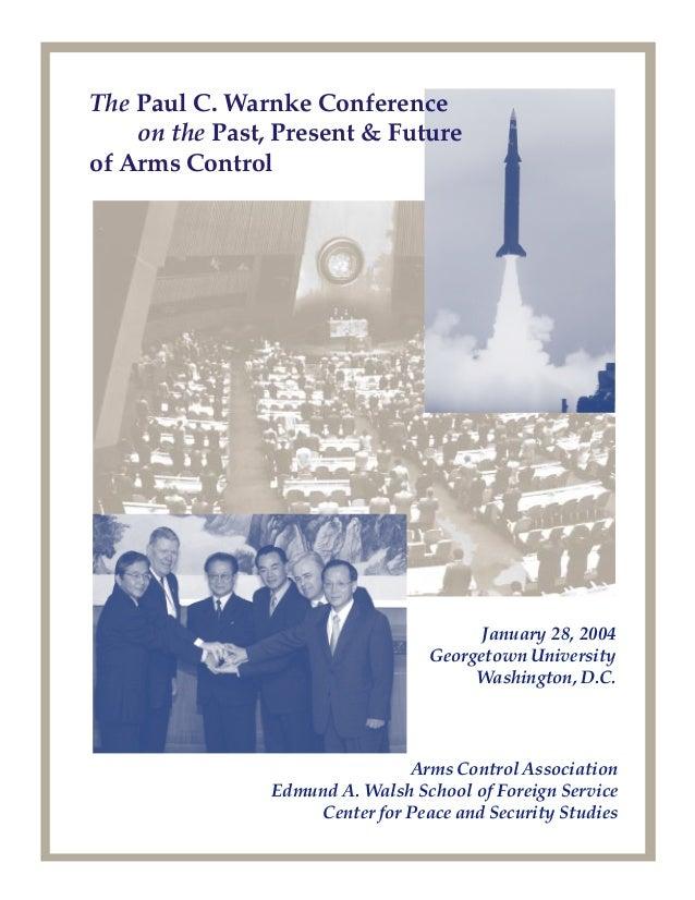 1 January 28, 2004 Georgetown University Washington, D.C. Arms Control Association Edmund A. Walsh School of Foreign Servi...