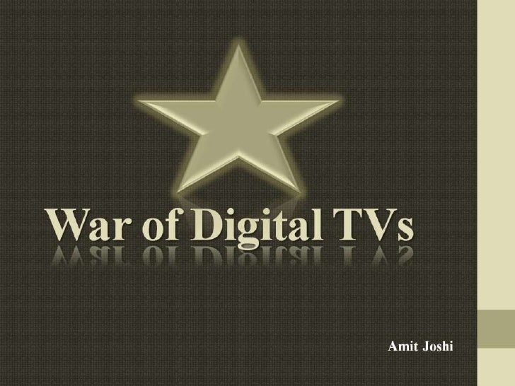 War of digital tvs