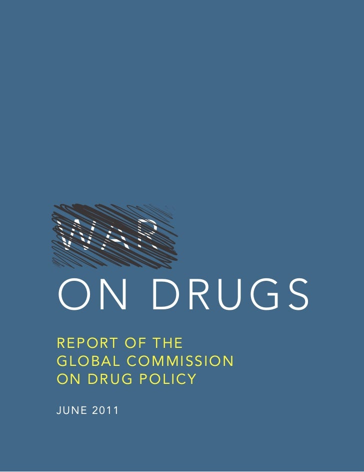War on drugs failed report