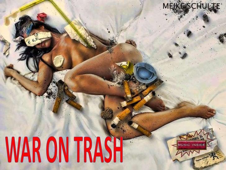 WAR ON TRASH<br />