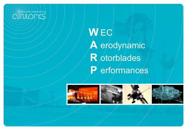 EC erodynamic otorblades erformances W A R P