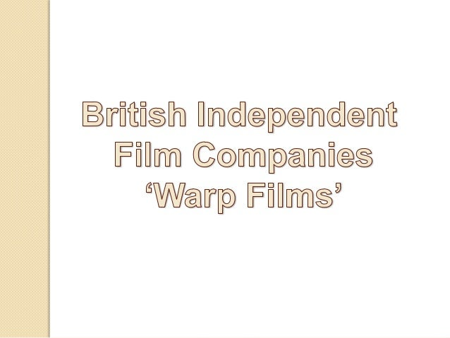 Warp Films is an independent film production company based in Sheffield& London, UK, with a further affiliated company 'Wa...