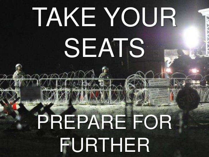 TAKE YOUR  SEATSPREPARE FOR  FURTHER