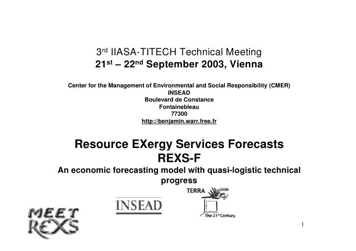 3rd IIASA-TITECH Technical Meeting                21st – 22nd September 2003, Vienna       Center for the Management of En...
