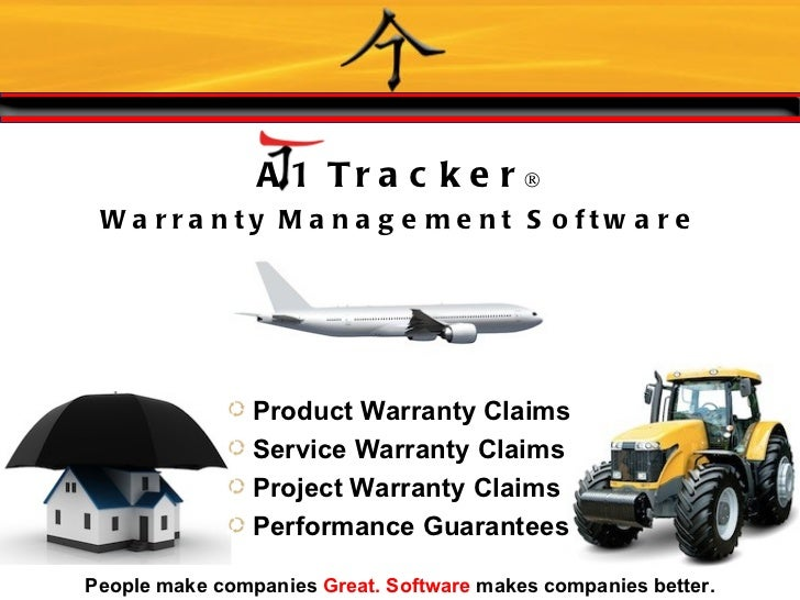 A 1 Tra c k e r® Wa rra nty M a na g e m e nt S o ftw a re                Product Warranty Claims                Service W...