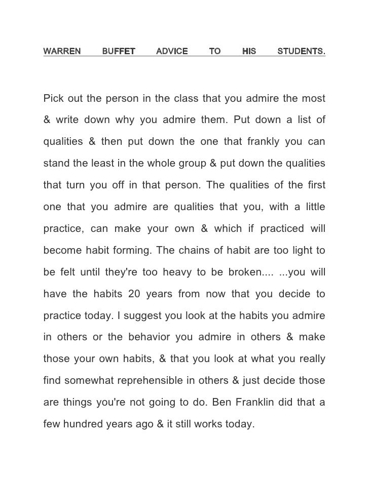 WARREN BUFFET ADVICE TO HIS STUDENTS.<br />Pick out the person in the class that you admire the most & write down why you ...