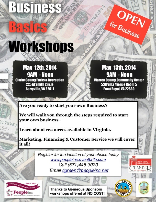 Business Basics Workshops OPENfor Business May 12th, 2014 9AM - Noon Clarke County Parks & Recreation 225 Al Smith Circle ...