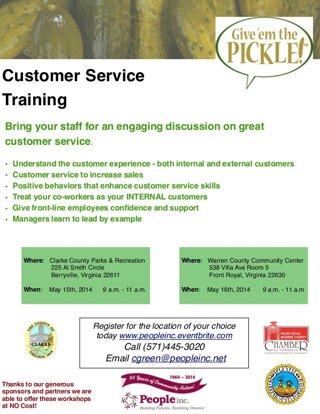 Customer Service Training Bring your staff for an engaging discussion on great customer service. • Understand the customer...