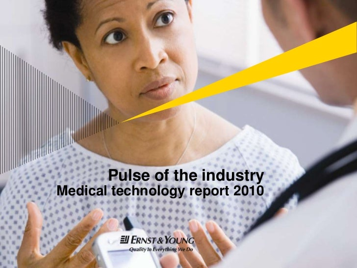 Pulse of the industryMedical technology report 2010<br />