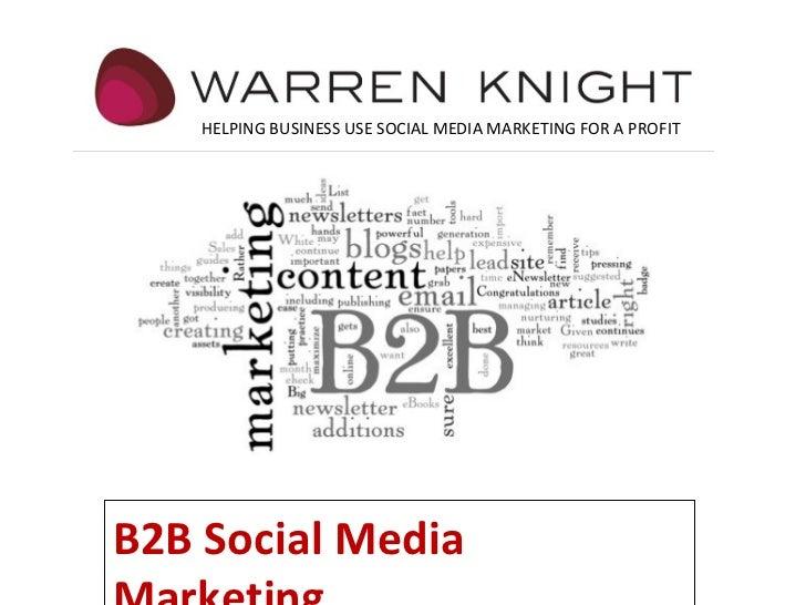 Warren Knight  B2B Social Media Marketing