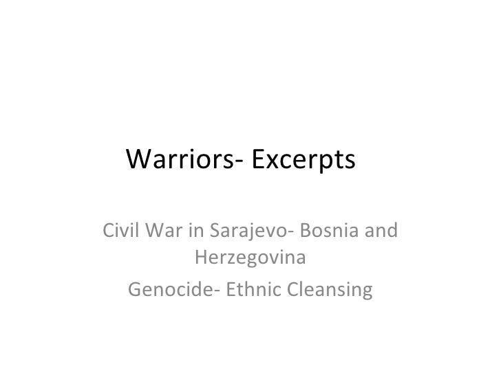 Warriors- Excerpts  Civil War in Sarajevo- Bosnia and Herzegovina Genocide- Ethnic Cleansing