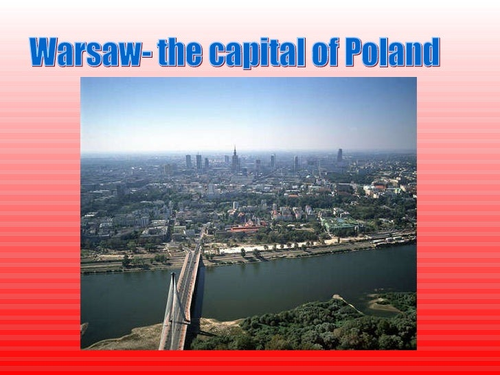 Warsaw- the capital of Poland