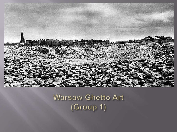 Warsaw Ghetto Art(Group 1)<br />