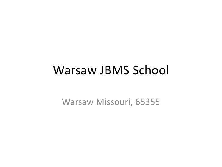 Warsaw Jbms School