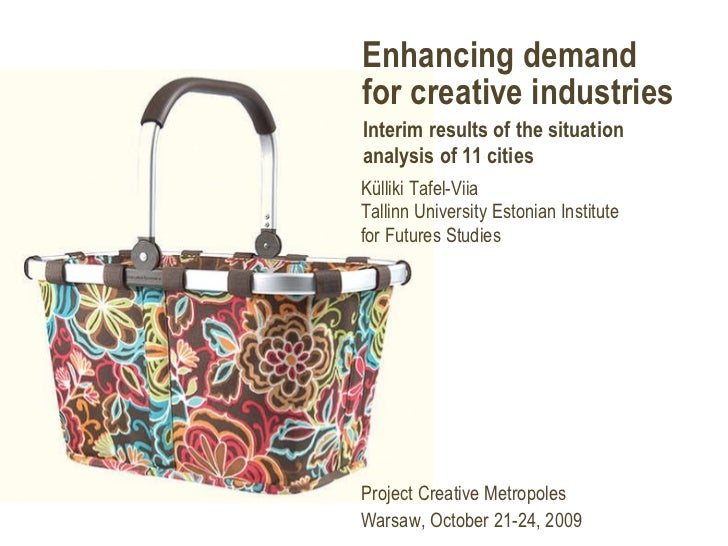 Enhancing demand for creative industries