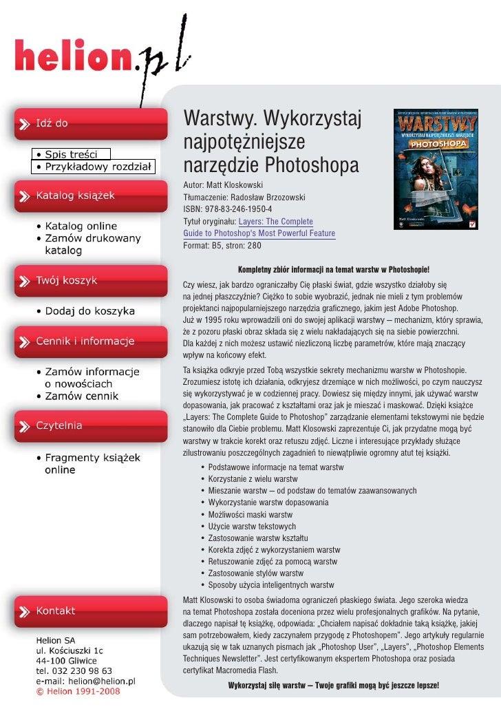 Warstwy. Wykorzystaj najpotê¿niejsze narzêdzie Photoshopa Autor: Matt Kloskowski T³umaczenie: Rados³aw Brzozowski ISBN: 97...