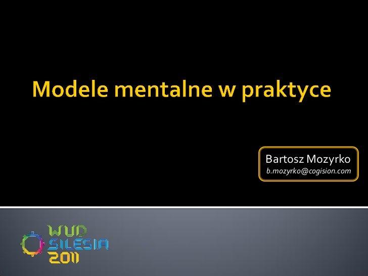 Mental Models (WUD 2011)
