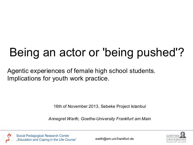 Annegret Warth -  Being actor or 'being pushed' ?