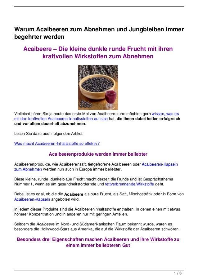Warum Acaibeeren zum Abnehmen und Jungbleiben immerbegehrter werden     Acaibeere – Die kleine dunkle runde Frucht mit ihr...