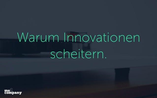 Warum Innovationen scheitern.