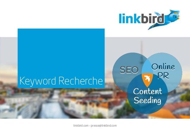 Keyword Recherche linkbird.com – presse@linkbird.com