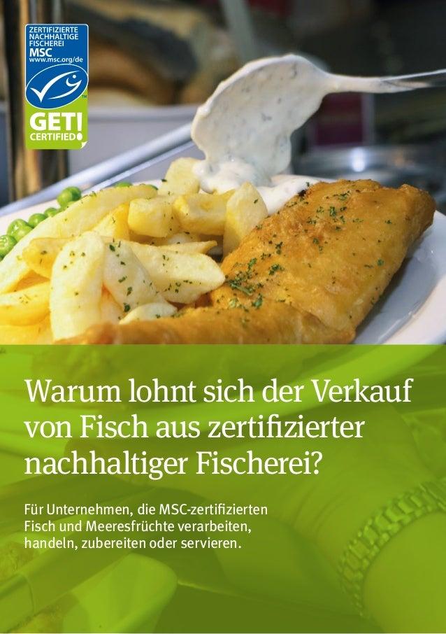 Warum lohnt sich der Verkauf von Fisch aus zertifizierter nachhaltiger Fischerei? Für Unternehmen, die MSC-zertifizierten ...
