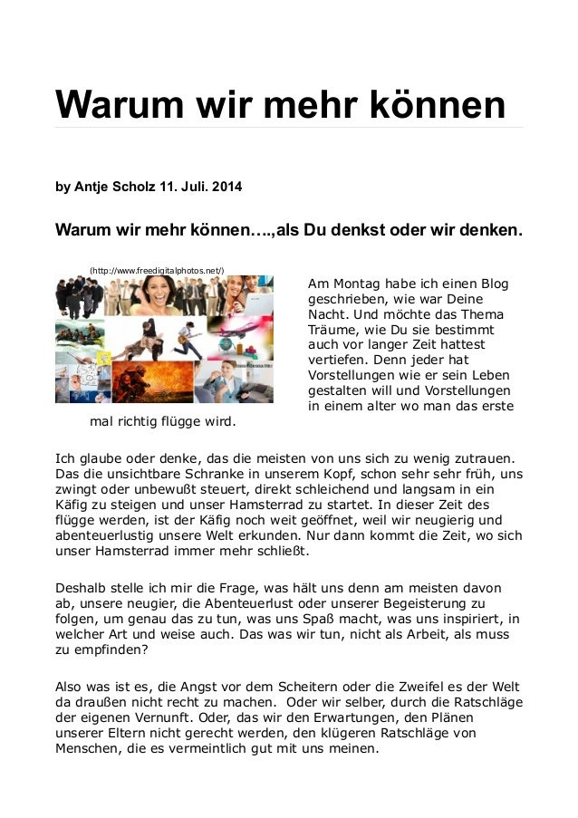 Warum wir mehr können by Antje Scholz 11. Juli. 2014 Warum wir mehr können….,als Du denkst oder wir denken. (http://www.fr...