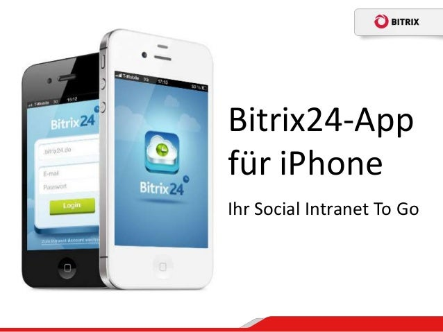 Bitrix24-Appfür iPhoneIhr Social Intranet To Go