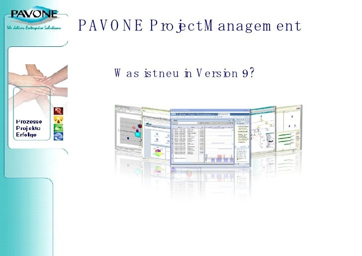 PAVONE  Project Management Was ist neu in Version 9?