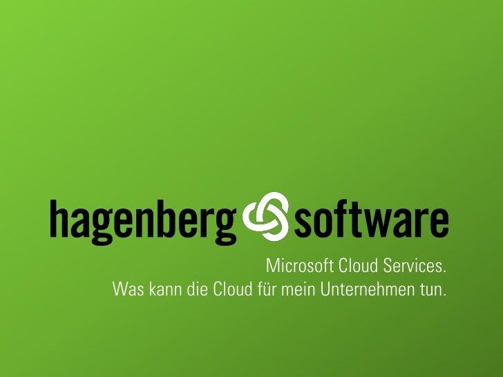 Die Microsoft Online Services - Was kann die Cloud für mein Unternehmen tun