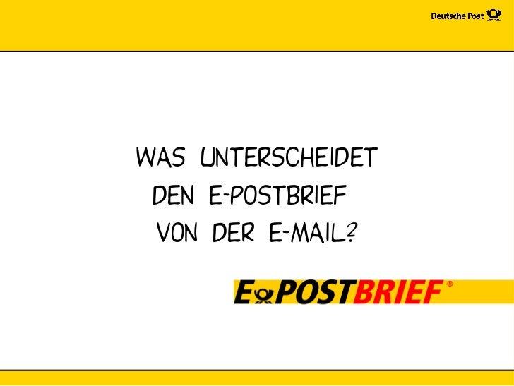 Was unterscheidet  den e-postbrief  von der E-MAIL?