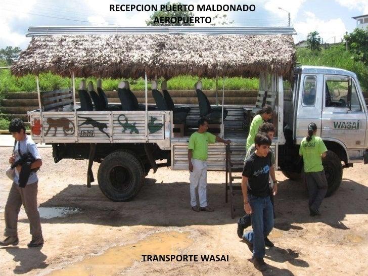 RECEPCION PUERTO MALDONADO  AEROPUERTO<br />TRANSPORTE WASAI<br />