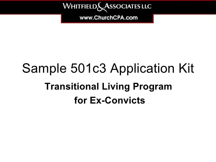 Sample 501c3 Application Kit Transitional Living Program  for Ex-Offenders
