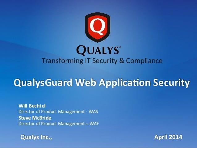 QualysGuard InfoDay 2014 - QualysGuard Web Application Security a Web Application Firewall