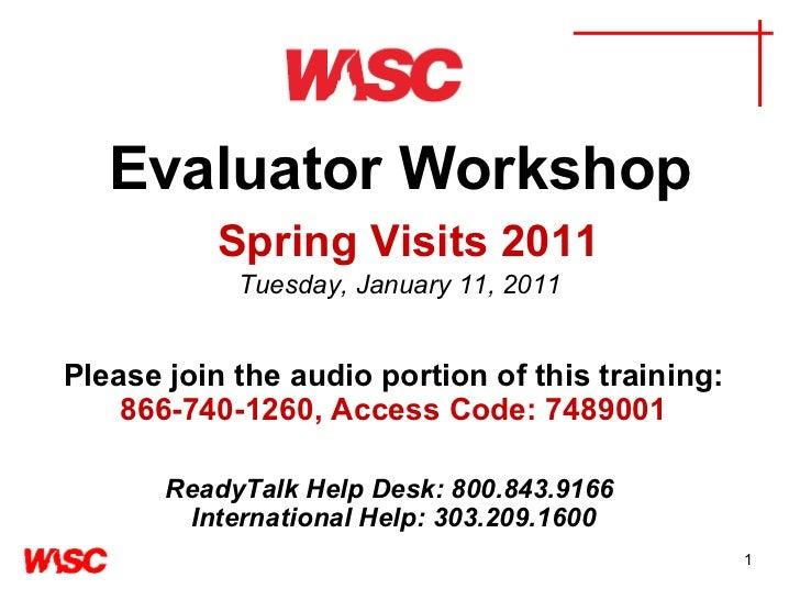 Wasc evaluator training webinar spring 2011 (Jan 11, 2011)