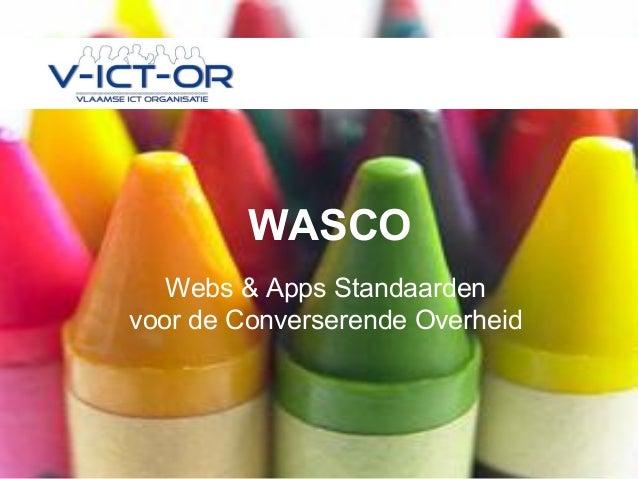 WASCO   Webs & Apps Standaardenvoor de Converserende Overheid