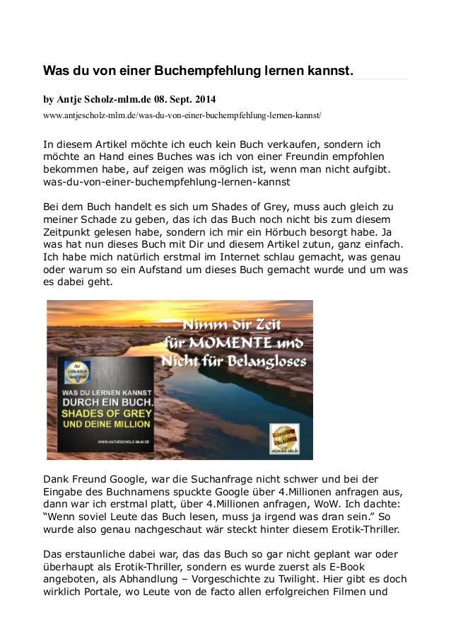 Was du von einer Buchempfehlung lernen kannst.  by Antje Scholz-mlm.de 08. Sept. 2014  www.antjescholz-mlm.de/was-du-von-e...