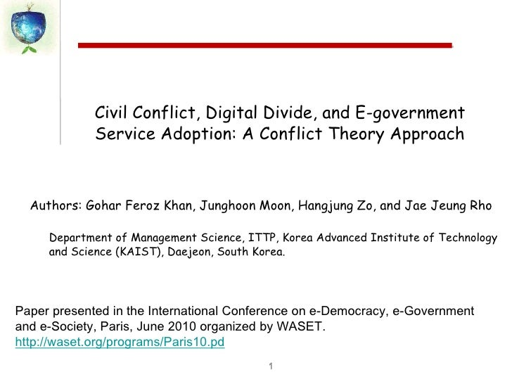 1<br />Civil Conflict, Digital Divide, and E-government Service Adoption: A Conflict Theory Approach<br />Department of Ma...