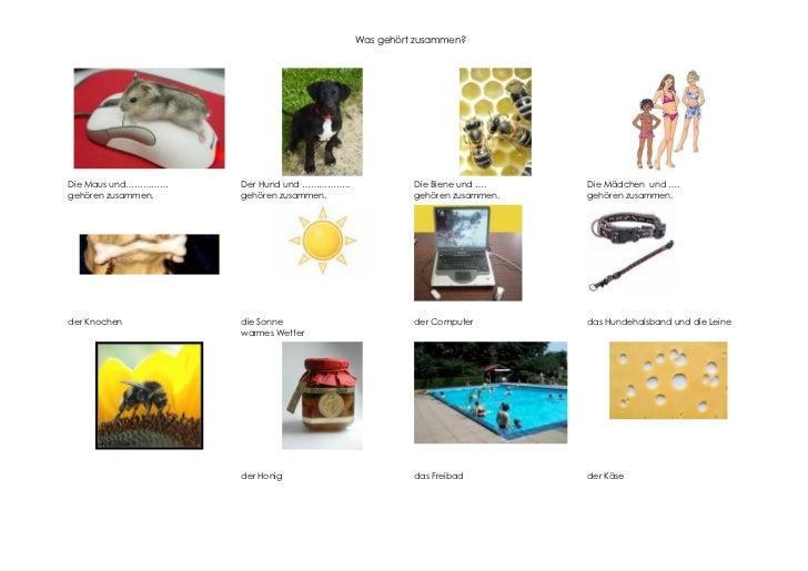 Was gehört zusammen?Die Maus und……………   Der Hund und ……………..             Die Biene und ….    Die Mädchen und ….gehören zus...