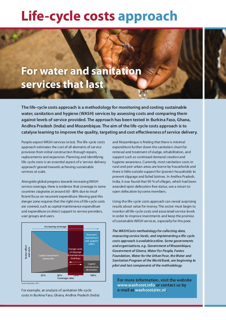 Life-cycle costs approachFor water and sanitationservices that lastThe life-cycle costs approach is a methodology for moni...