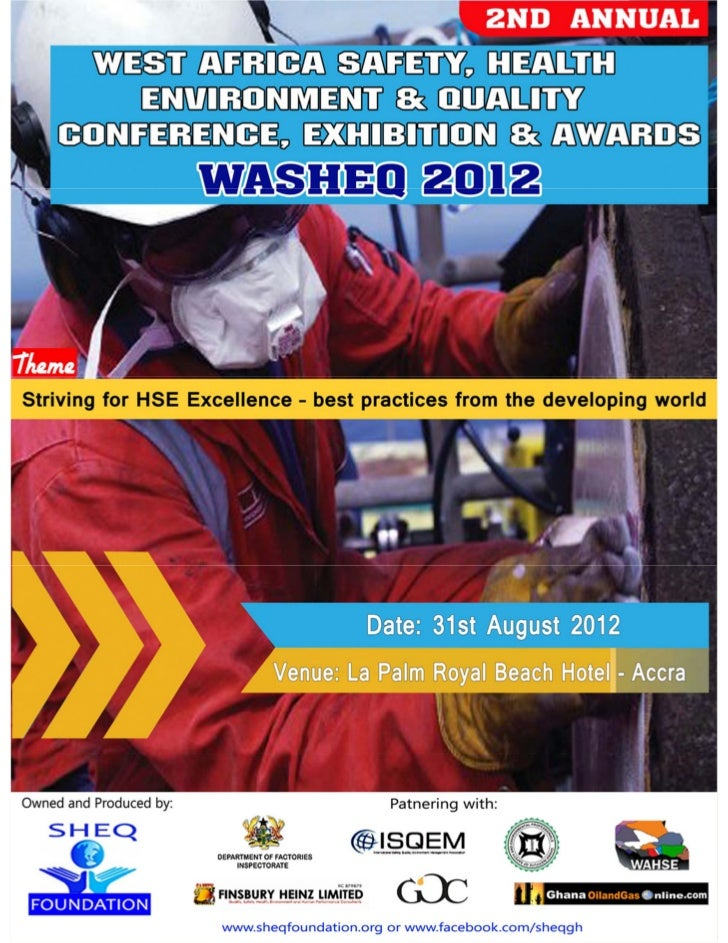 Welcome from                              SHEQ FOUNDATION        WASHEQ 2012 – Striving for HSE Excellence – Best         ...