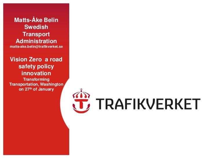 Vision Zero: a road safety policy innovation