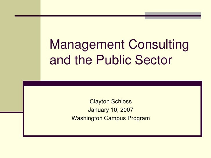 Business Amp Management Consultants : Washington campus mgmt consulting the public sector final