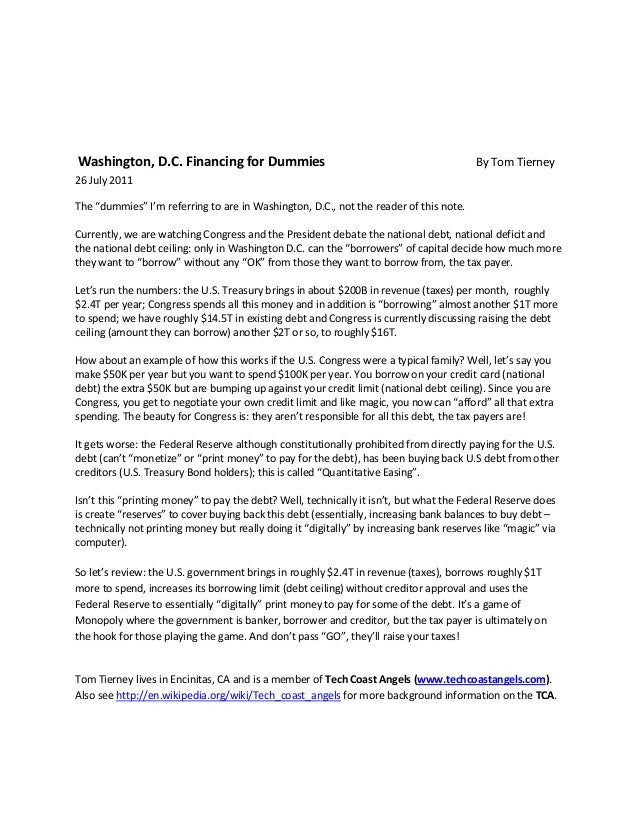 """Washington, D.C. Financing for Dummies By Tom Tierney26 July 2011The """"dummies"""" I'm referring to are in Washington, D.C., n..."""