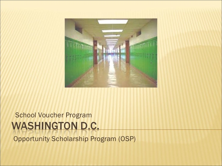 Opportunity Scholarship Program (OSP) School Voucher Program