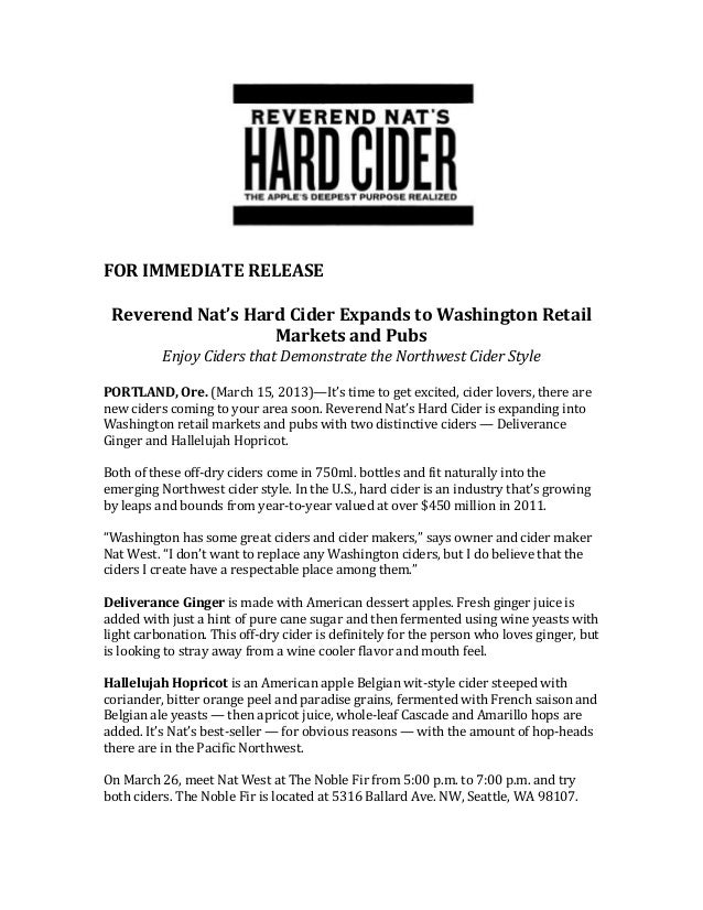 FOR IMMEDIATE RELEASE Reverend Nat's Hard Cider Expands to Washington Retail                   Markets and Pubs          E...